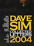 Dave Sim Collected Letters 2004 (Cerebus) (Cerebus) by Dave Sim (2005-01-01)
