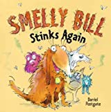 Smelly Bill Stinks Again by Daniel Postgate (30-Mar-2007) Paperback