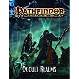Pathfinder Campaign Setting: Occult Realms by Paizo Staff (2015-12-01)
