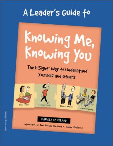 Knowing Me, Knowing You: The I-Sight Way to Understand Yourself and Others (Teen-Focused Coping Skills) -