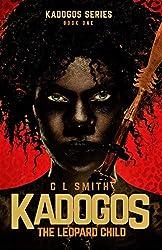 The Leopard Child (Kadogos Book 1)