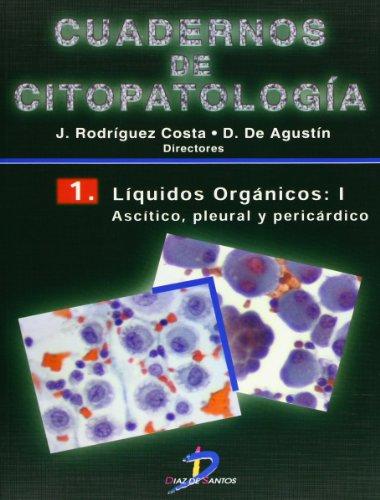 Líquidos orgánicos-I. Cuadernos de Citopatología-1 por Julio Rodríguez Costa