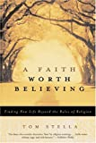 AFaith Worth Believing