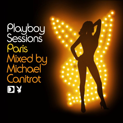 Playboy Sessions: Paris Mixed By Michael Canitrot
