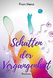 Schatten der Vergangenheit: Sieg für die Liebe (BANDIER Familiensaga 2) (German Edition)