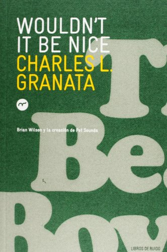 Descargar Libro Wouldn´T It Be Nice (Musica (libros De Ruido)) de Charles L. Granata