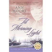'Til Morning Light