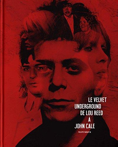 Le Velvet Underground : De Lou Reed  John Cale