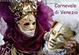 Carnevale di Venezia 2014 (Wandkalender 2014 DIN A3 quer): Karneval in Venedig (Monatskalender, 14 Seiten)