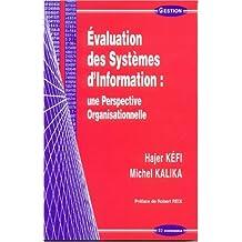 Evaluation des Systèmes d'Information : une Perspective Organisationnelle