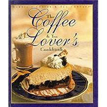 Coffee and Tea Lover's Cookbook (Barnie's Coffee & Tea Company)