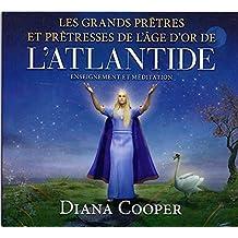 Les grands prêtres et prêtresses de l'âge d'or de l'Atlantide - Livre audio