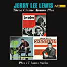 Three Classic Albums Plus (Jerry Lee Lewis / Jerry Lee Lewis and His Pumping Piano / Jerry Lee's Greatest) [Remastered]