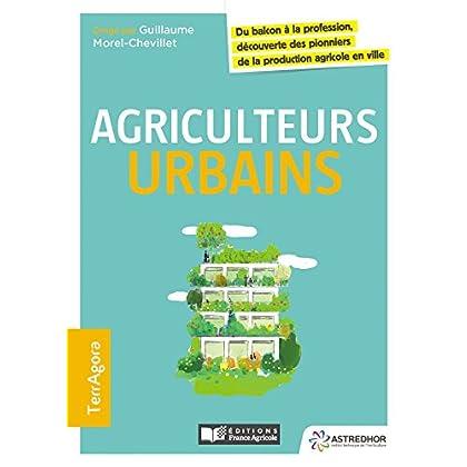 Agriculteurs urbains: Du balcon à la profession découverte des pionniers de la production agricole en ville
