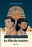 Les Espions de Pharaon : Le Fils du traître