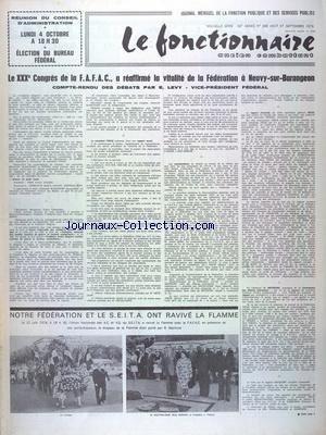 FONCTIONNAIRE ANCIEN COMBATTANT (LE) [No 368] du 01/08/1976 - RAYMOND ROSSO NOTRE VICE-PRESIDENT - AERONAUTIQUE ET ESPACE - JEAN PRADDAUDE N'EST PLUS - MME ANNA PEQUIN N'EST PLUS - ALLOCUTION DU PRESIDENT THEUS