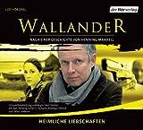 Wallander Folge 10: Heimliche Liebschaften von Henning Mankell