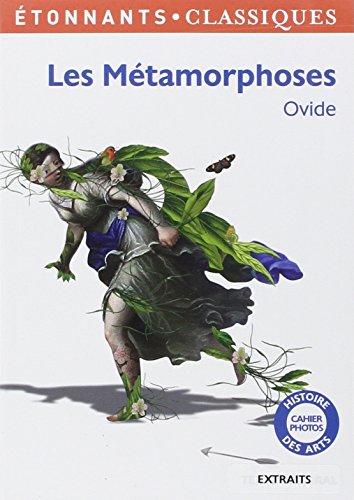 Les Métamorphoses : Extraits