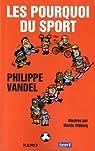 Les pourquoi du sport par Vandel