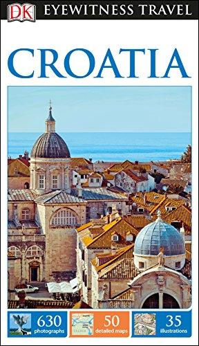 DK Eyewitness Travel Guide Croatia (Eyewitness Travel Guides)