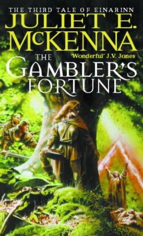 The Gambler's Fortune: Book Three: The Tales of Einarinn par Juliet E. McKenna