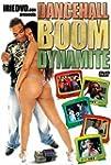 Dancehall Boom Dynamite, Vol1