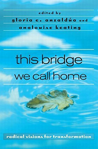 this bridge we call home: radical visions for transformation by Gloria Anzaldúa (Editor), AnaLouise Keating (Editor) › Visit Amazon's AnaLouise Keating Page search results for this author AnaLouise Keating (Editor) (31-Oct-2002) Paperback