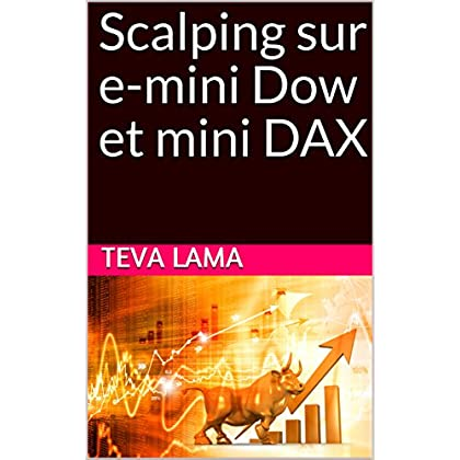 Scalping sur e-mini Dow et mini DAX