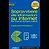 Sopravvivere alle informazioni su Internet - Bonus Track: Altri rimedi all'information overload