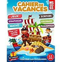 Cahier de vacances 4-5 ans pour une rentrée réussie: cahier de vacances graphisme maths écriture jeux coloriage…