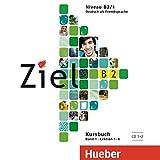 Ziel B2, Band 1, Lektion 1–8: Deutsch als Fremdsprache / 2 Audio-CDs zum Kursbuch
