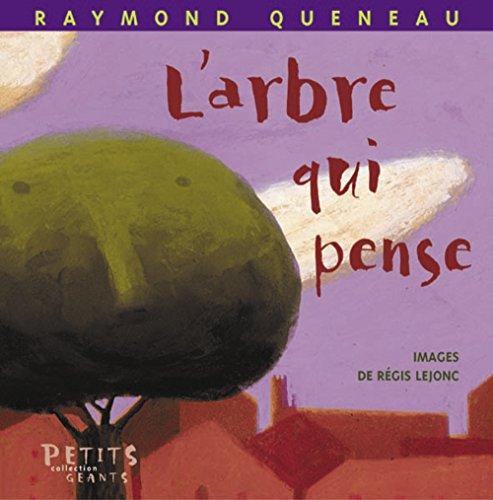 L'Arbre qui pense par Raymond Queneau