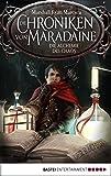 Die Chroniken von Maradaine - Die Alchemie des Chaos: Roman (Geschichten aus Maradaine 3)