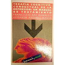Terapia cognitivo-conductual de la depresion:manual de tratamiento.