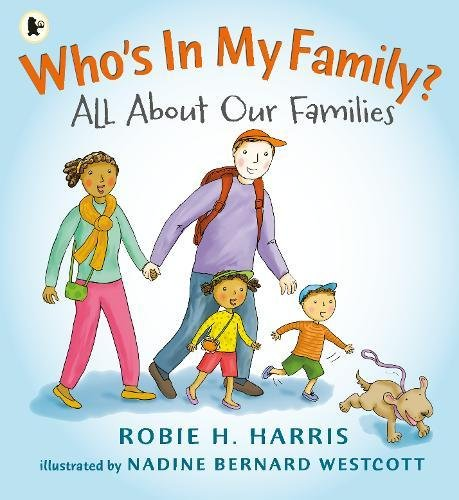 Who's In My Family?: All About Our Families por Robie H. Harris