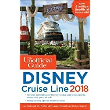 The Unofficial Guide Disney Cruise Line 2018