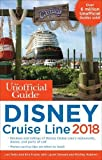 The Unofficial Guide to Disney Cruise Line 2018 (Unofficial Guides)