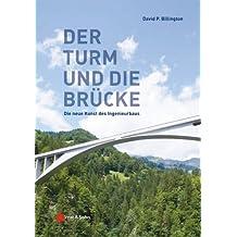 Turme und Brucken: Die neue Kunst des Ingenieurbaus