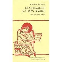 Le chevalier au Lion (Yvain) - Édition en ancien français