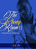 The Ebony Room II: Dominance & Obedience (English Edition)