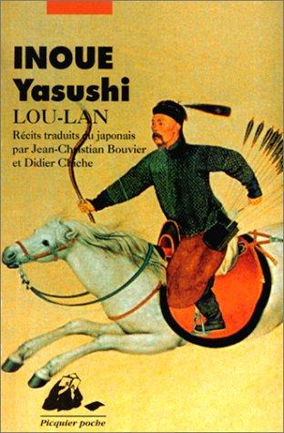 Lou-lan par Yasushi Inoué
