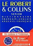 le robert et collins senior dictionnaire fran?ais anglais anglais fran?ais 5e ?dition