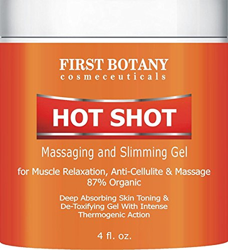 Hot Shot Slimming Gel and Massaging Gel 4 fl. oz Great for Muscle Relaxation and Massage Best Anti Cellulite Cream With Intense Thermogenic Action. by First Botany Cosmeceuticals (Hot Massage Gel)