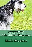 Zwergschnauzer Training Secrets: Obedient-Dog.net