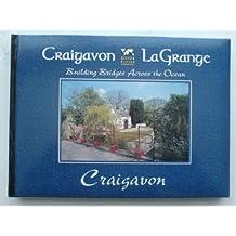 Craigavon, La Grange: Building Bridges Across the Ocean