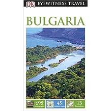 DK Eyewitness Travel Guide Bulgaria (Eyewitness Travel Guides)