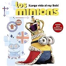 Minions, Vida el Rey Bob!/Minions, Long Live King Bob!