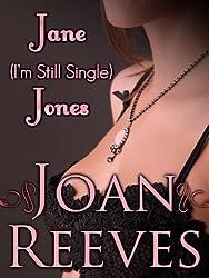JANE I'm-Still-Single JONES (A Romantic Comedy) (English Edition)