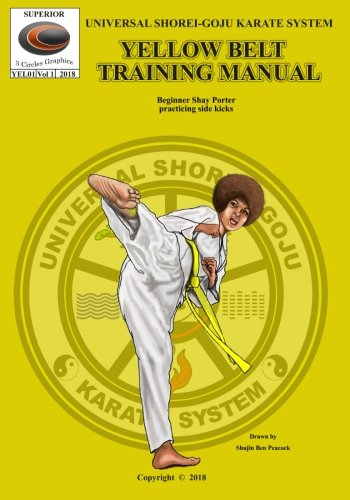 u Karate System Training Manuals: U.S.G.K.S. Yellow Belt Training Manual (U.S.G.K.S. Training Manuals) ()
