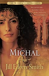 Michal: A Novel (The Wives of King David) by Jill Eileen Smith (2009-03-01)